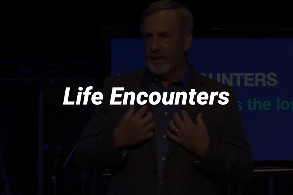 Life Encounters: Saving the Lost